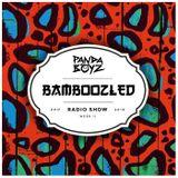 Bamboozled Radio Episode .17.