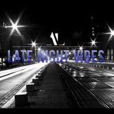 Late Night Vibes #01