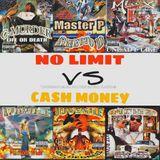 No Limit Vs Cash Money