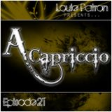 A capriccio: Episode 21