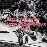#LiTEBRiTESessions 030 - #MotivationMondayMix (DIRTY)