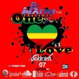 One Love-PodCast.ep07.(9.11.18)