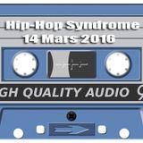 Hip Hop Syndrome 14 Mars 2016