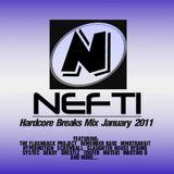 Nefti - Hardcore Breaks Mix January 2011
