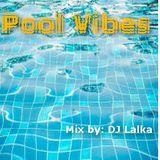 DJ Lalka - Pool Vibes