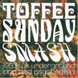 Toffee Sunday Smash episode #15: Kaleidoscope & Fairfield Parlour special [Part Two]