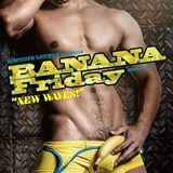 "BANANA Friday ""NEW WAVES!"" Nov/06/2015 Peak Time Essence ::YUME"