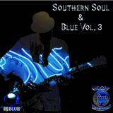 Southern Soul & Blues Vol 3