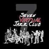 A special show featuring the 7virtual Jazz club Competition