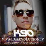 K90 - Viva La Revolution IV 'The Summer Collection'
