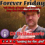Dellamorte's Forever Friday Podcast Episode 1