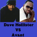 DAVE HOLLISTER VS. AVANT