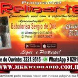 Programa Religar-te 03.08.2017 - Babalorisa Sergio de Ode Gislaine Araujo e Evelyn