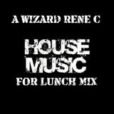 House Music For Lunch