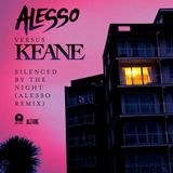 Alesso vs. Keane - Silenced By The Night (Alesso Remix)[Refune Records]