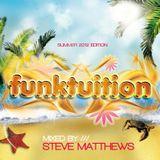 Steve Matthews - Funktuition [Summer 2012 Edition]