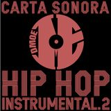 CARTA SONORA / Dj Set de HIP HOP INSTRUMENTAL (2012)