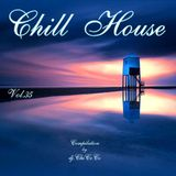 """""""""""CHILL HOUSE""""""""   compilation Vol.35"""