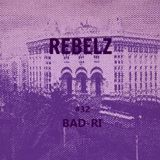 REBELZ#32-BAD-RI-23-MAY-2019