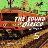 The Sound Of Osasco Radio Show #5 w/ Willian Morais