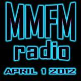 MMFM Radio April 1 2012