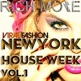 RICH MORE: Viral Fashion NYC House Week vol.1