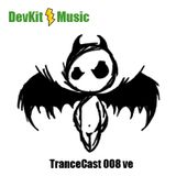 DJ Phonex DevKit TranceCast 008 Vocal Edition