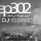 ONTLV PODCAST - Trance From Tel-Aviv - Episode 302 - Mixed By DJ Helmano