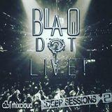 Blaq Dot - 6-10-16 Live Deep Session's Chicago