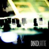 DiscoLatte