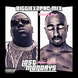 J Fresh X Cocoloco Presents : Biggie x 2Pac #LOSTMondays