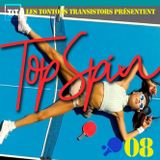 Topspin #08 - Greedy & Musical Ping-Pong with Dj Nowo