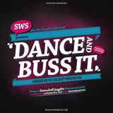 Dance And Buss It Mix 2k13 (mixed by Dj Silent Pressure)