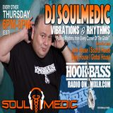Hook & Bass Radio - Vibrations & Rhythms with SoulMedicNYC 07.27.17