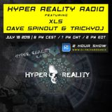 Hyper Reality Radio 111 – XLS & Dave Spinout & TrickyDJ