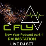 C Fly New Year Podcast  Raumstation Live DJ set