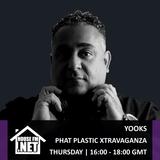 Yooks - Phat Plastic Xtravaganza 23 JAN 2020