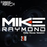 Mike Raymond Deep House Session 2018