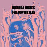 Follow Me Djs — For Mishka Bar Special Mix