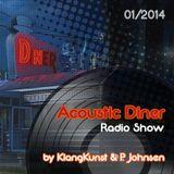 Acoustic Diner (HeyDayz.fm) 01-2014 by KlangKunst & P. Johnsen
