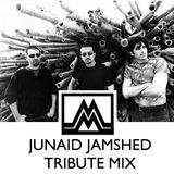 DJ M - Junaid Jamshed Tribute Mix