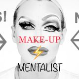MAKE-UP BY MENTALIST