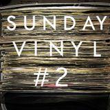 SUNDAY VINYL  (Part #2)