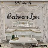 UK Vocals Bedroom Love