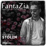 FantaZia #EP012 Guest mix by  Stolen (SL)