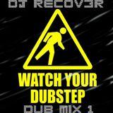 DJ Recov3r - Dubstep Mix 1