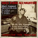 Soul Food Allnighter w. MARC FORREST 2019