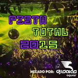 Pista Total 2015 (Continuous Dj Mix)
