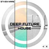 S7ven Nare @ Deep Future House