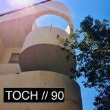 TOCH // 90